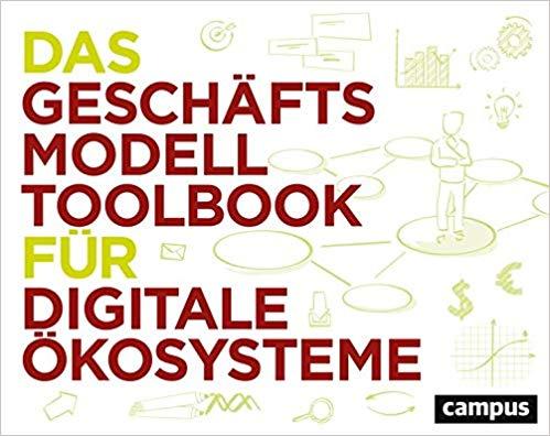 Das Geschäftsmodell Toolbook für digitale Ökosysteme