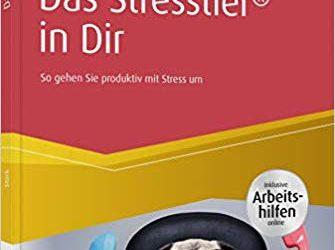 Das Stresstier in Dir