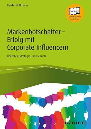 Markenbotschafter – Erfolg mit Corporate Influencern