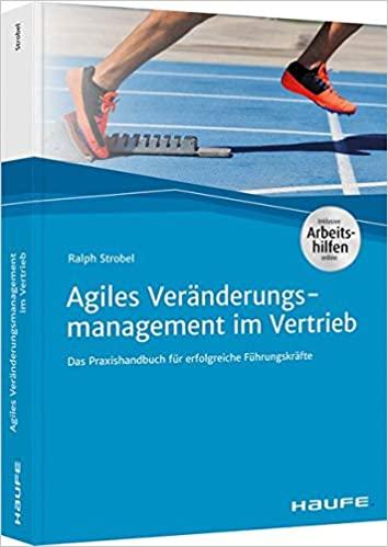 Agiles Veränderungsmanagement im Vertrieb