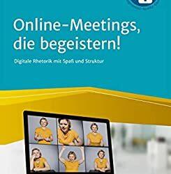 Online-Meetings, die begeistern