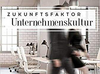 Zukunftsfaktor Unternehmenskultur