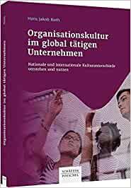 Organisationskultur in global tätigen Unternehmen