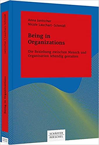 Being in Organizations