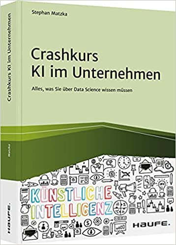 Crashkurs KI im Unternehmen